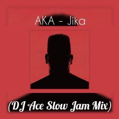 DOWNLOAD: DJ Ace – Jika (AKA Slow Jam Mix) mp3 • illuminaija