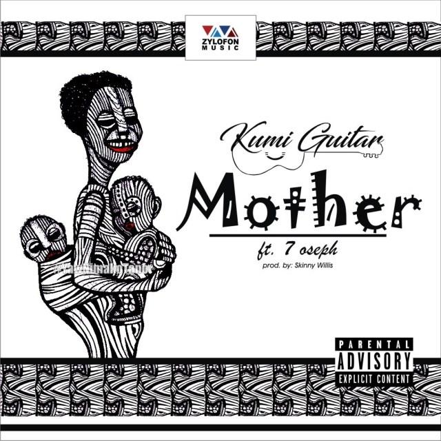 DOWNLOAD: Kumi Guitar Ft. 7 Oseph – Beautiful Mother (mp3)