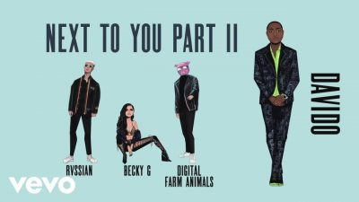 DOWNLOAD: Becky G & Digital Farm Animals ft. Rvssian x Davido – Next To You Part II (mp3)