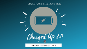 "Free Beat: ""Charged Up 2 0"" Afrodance Instrumental (Prod"