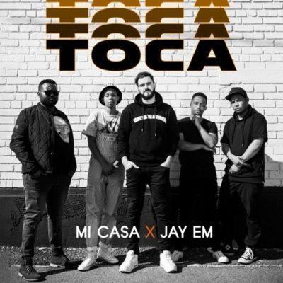 DOWNLOAD: Mi Casa ft. Jay Em – Toca (mp3)