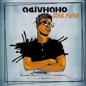 DOWNLOAD: Soul Fleva – Adivhaho (Album)   mp3 Zip