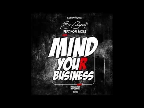 DOWNLOAD: ENo Barony ft. Kofi Mole – Mind Your Business (mp3)