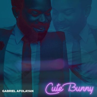 Download: Gabriel Afolayan – Cute Bunny [Mp3]