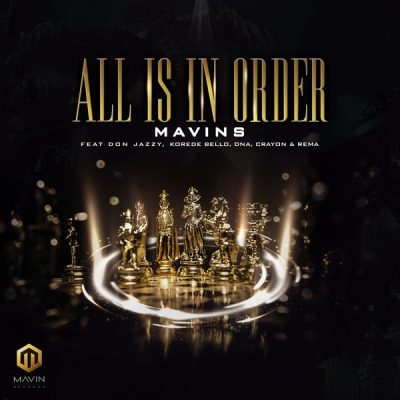 Download Instrumental: Mavin Records – All Is In Order Beat 2019