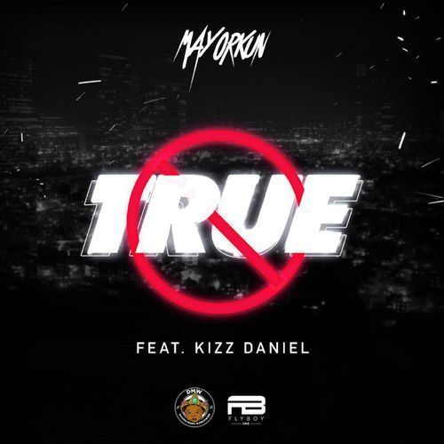 Download Instrumental: Mayorkun ft. Kiss Daniel – True (Beat By Skoolbeatz)