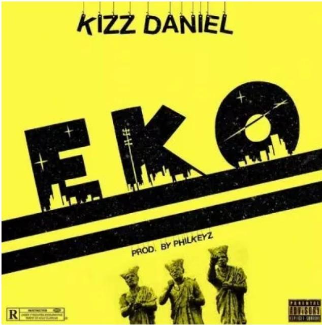 DOWNLOAD: Kizz Daniel – EKO (prod. By Philkeyz) mp3