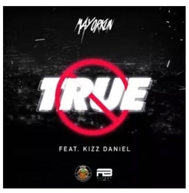 Download Instrumental: Mayorkun x Kizz Daniel – True (Remake. Fizzybeat)