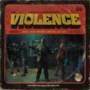 DOWNLOAD: Asking Alexandria – The Violence (mp3)