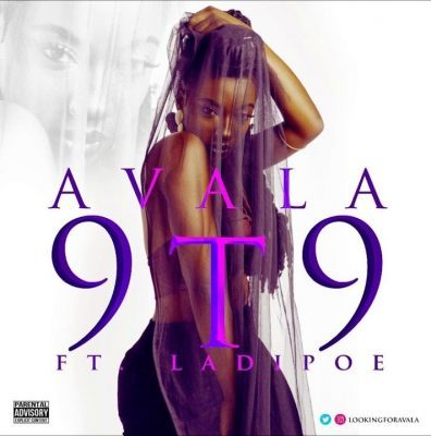 DOWNLOAD: Avala Ft. Ladipoe – 9T9 MP3