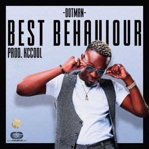 DOWNLOAD: Dotman – Best Behaviour (mp3)