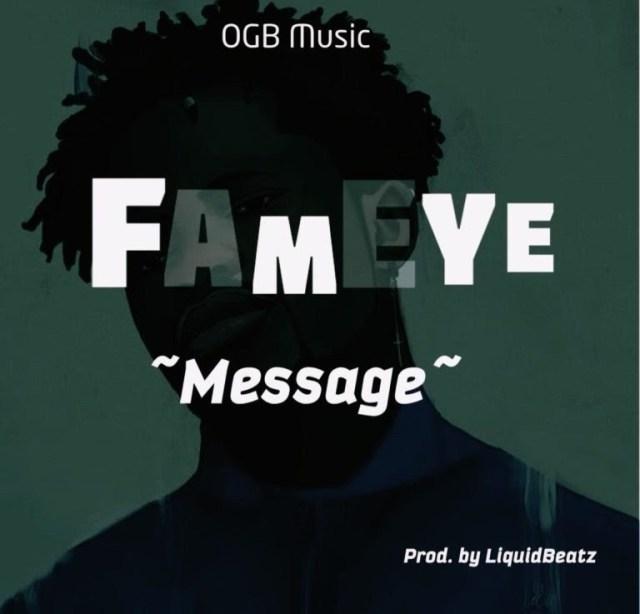 DOWNLOAD: Fameye – Message (mp3)
