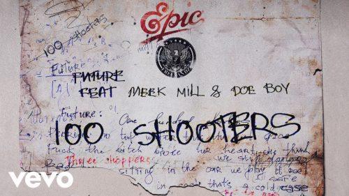 DOWNLOAD: Future Ft. Meek Mill & Doe Boy – 100 Shooters (mp3)