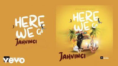 DOWNLOAD: Jah Vinci – Here We Go (mp3) • illuminaija