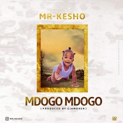 DOWNLOAD: Mr Kesho – Mdogo Mdogo (mp3)