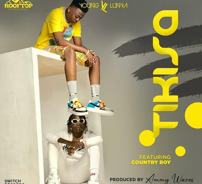 Download Music: Young Lunya Ft Country Boy – TIKISA » Mp3