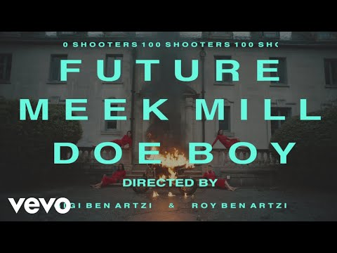VIDEO: Future Ft. Meek Mill, Doe Boy – 100 Shooters | mp4 Download