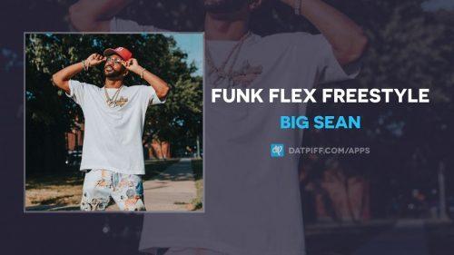 DOWNLOAD: Big Sean – Funk Flex Freestyle (2019) mp3