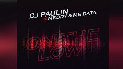 DOWNLOAD: DJ Paulin Ft. Meddy & Mb Data – On The Low (mp3)