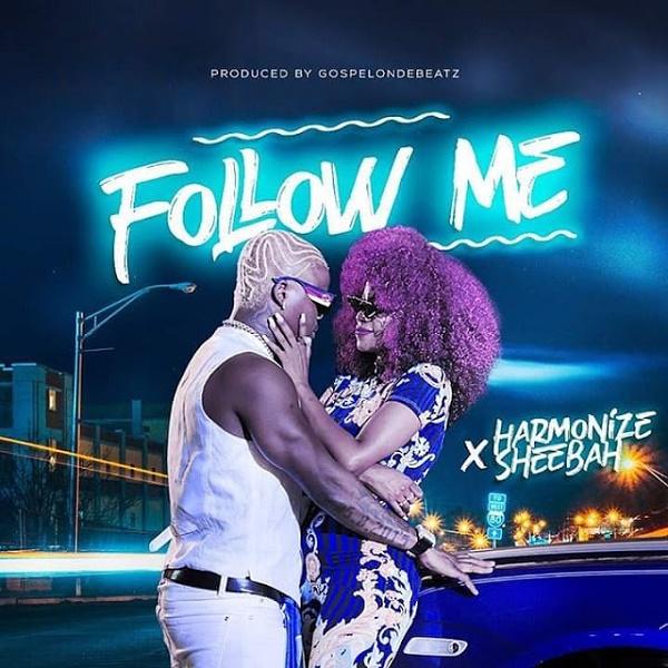 DOWNLOAD MP3: Harmonize ft  Sheebah – Follow Me • illuminaija