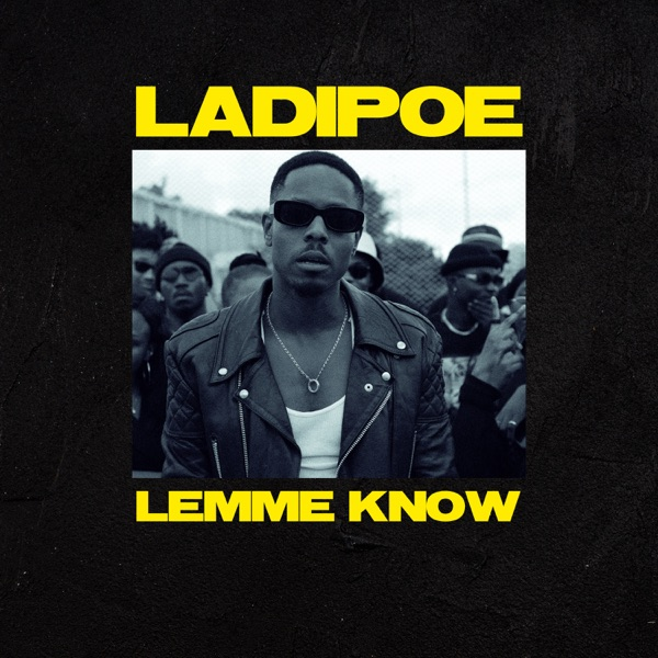 DOWNLOAD: Ladipoe – Lemme Know (mp3)