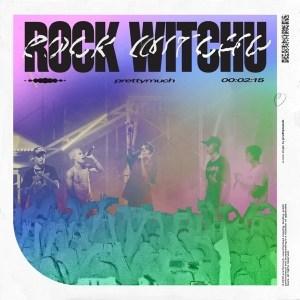 DOWNLOAD: PRETTYMUCH – Rock Witchu (mp3) • illuminaija
