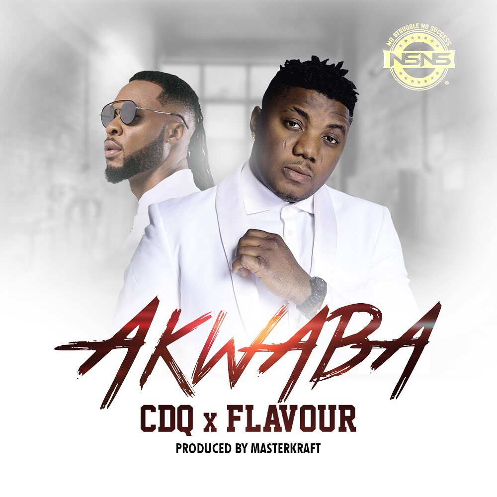 DOWNLOAD: CDQ ft. Flavour – Akwaba (mp3)