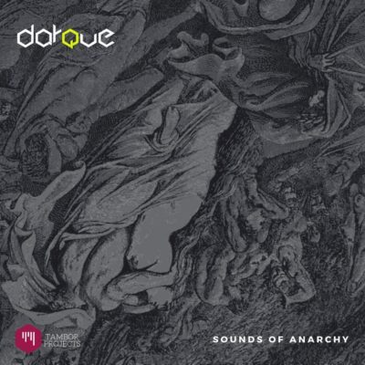 DOWNLOAD: Darque – Sounds of Anarchy (Original Mix) mp3