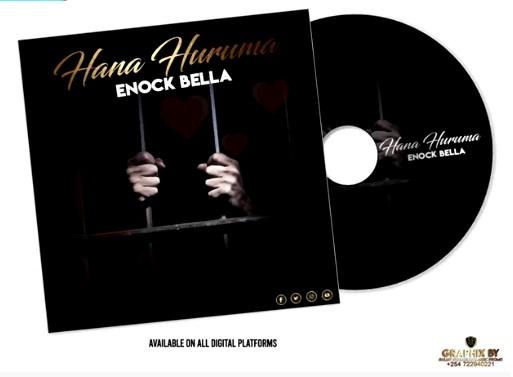 DOWNLOAD: Enock Bella – Hana Huruma (mp3)