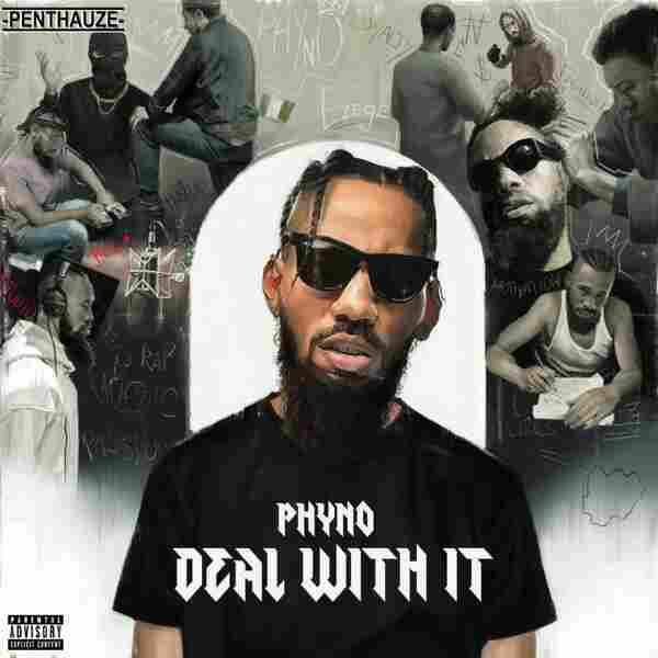 DOWNLOAD: Phyno – Deal With It [Full Album] (All Songs