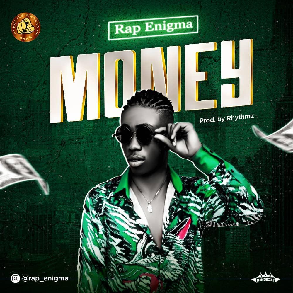 DOWNLOAD: Rap Enigma – Money (mp3)