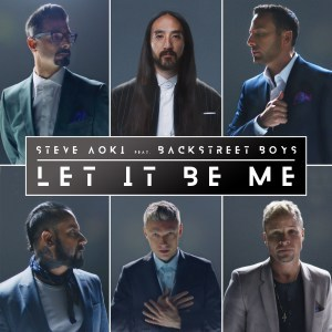 DOWNLOAD: Steve Aoki Ft  Backstreet Boys – Let It Be Me (mp3