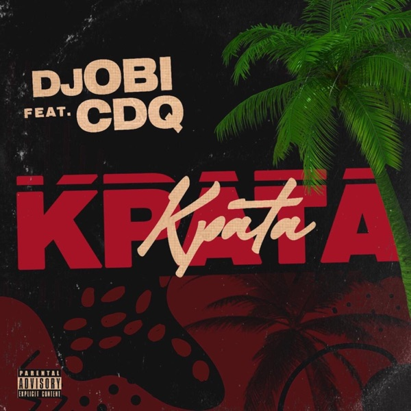 DOWNLOAD: DJ Obi Ft. CDQ – Kpata Kpata (mp3)