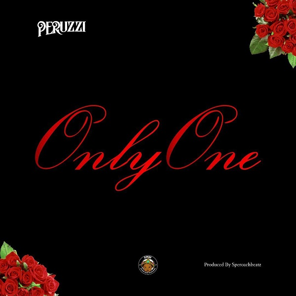 DOWNLOAD: Peruzzi – Only One MP3