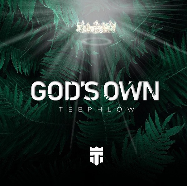 DOWNLOAD: TeePhlow – God's Own (mp3)