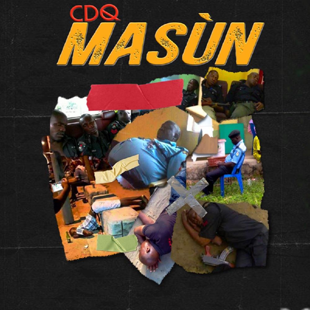 DOWNLOAD: CDQ – Masun (mp3)