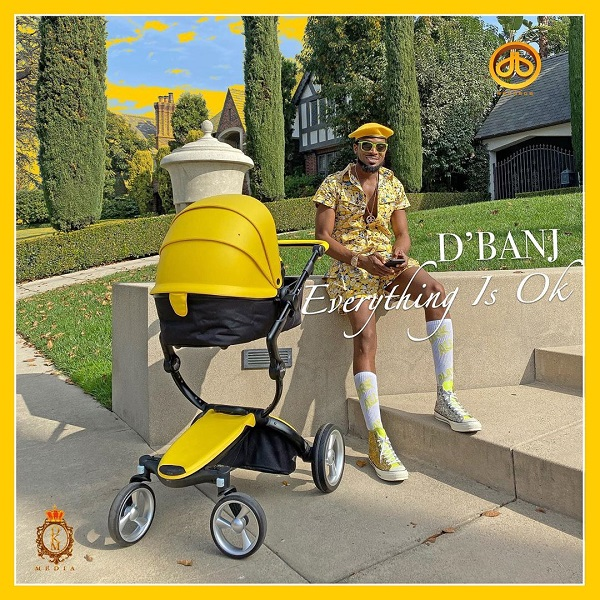 DOWNLOAD: D'Banj – Everything Is OK (mp3)