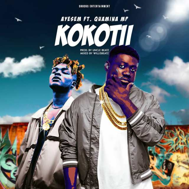 DOWNLOAD: Ayesem Ft. Quamina MP – Kokotii (mp3)