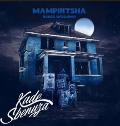 DOWNLOAD: Mampintsha Ft. Babes Wodumo – Kade Sbenuza MP3