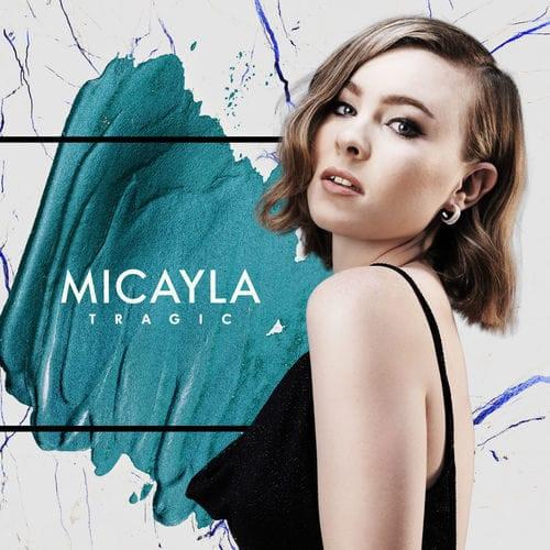 DOWNLOAD: Micayla – Tragic (mp3)