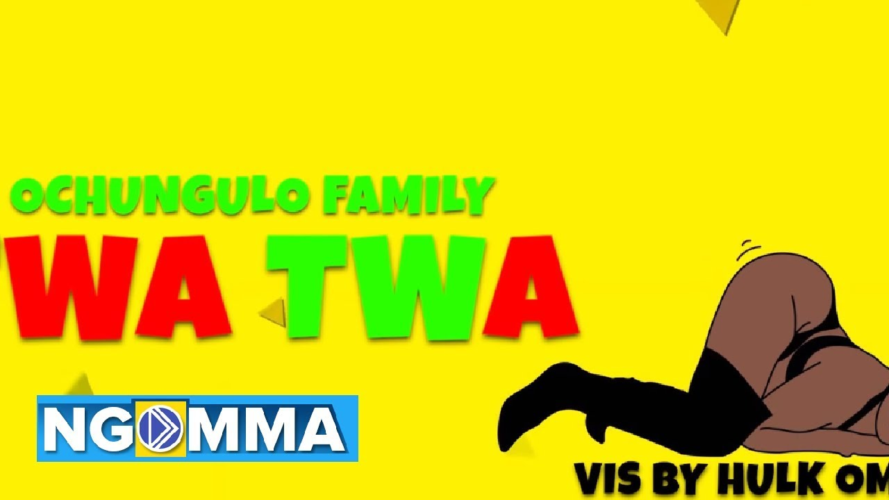DOWNLOAD: Ochungulo Family Ft. Nellythegoon, Dmore & Benzema – Twa Twa (mp3)