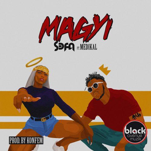 DOWNLOAD: Sefa ft. Medikal – Magyi (mp3)