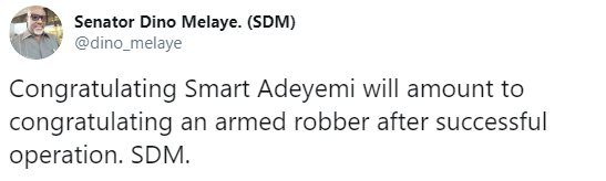 """""""Congratulating Smart Adeyemi is like congratulating an armed robber"""" Dino Melaye tweets as he releases another song"""
