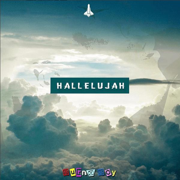 DOWNLOAD: Burna Boy – Hallelujah (mp3)