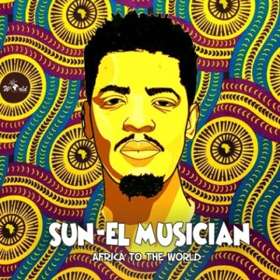 DOWNLOAD ALBUM: Sun-El Musician – Africa To The World
