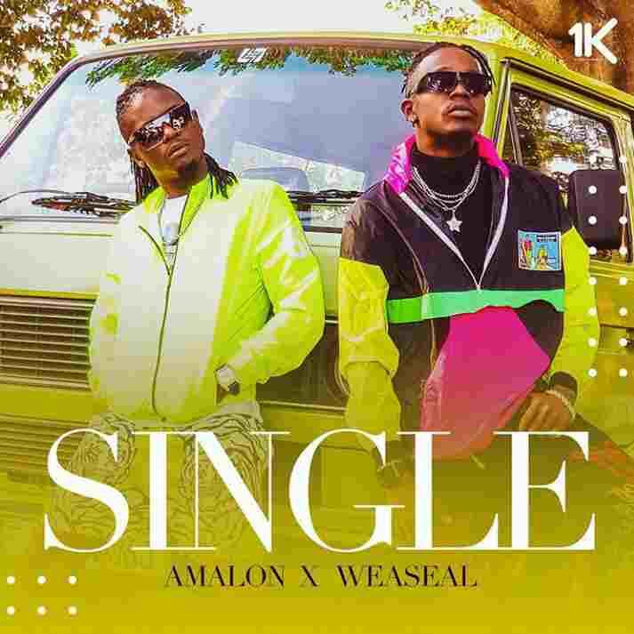 DOWNLOAD: Weasel Ft. Amalon – Single (mp3)