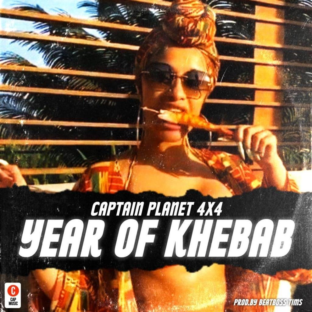 DOWNLOAD: Captain Planet (4×4) – Year Of Khebab (Cardi B Diss) mp3