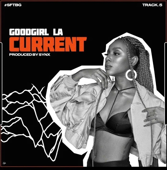 DOWNLOAD: GoodGirl LA – Current (Prod. Synx) mp3