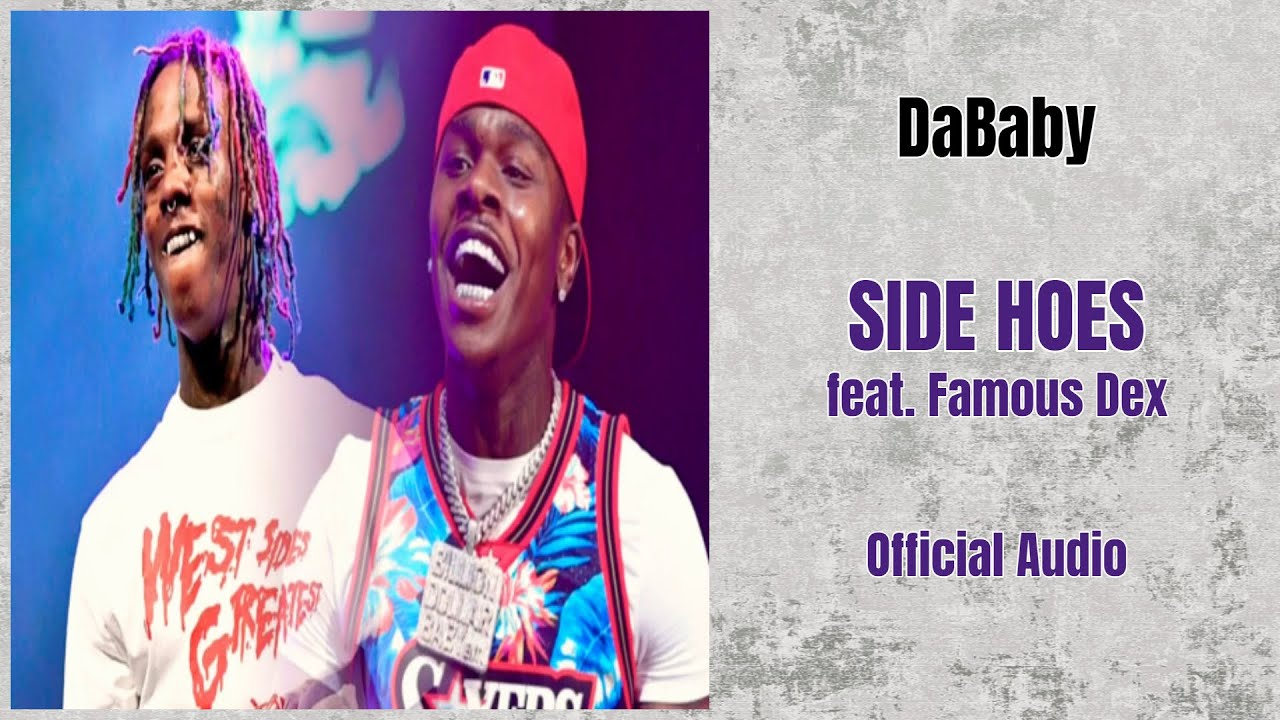 DOWNLOAD: DaBaby Ft. Famous Dex – Side Hoes (mp3)