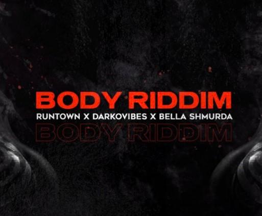 DOWNLOAD: Runtown Ft. Bella Shmurda, Darkovibes – Body Riddim MP3
